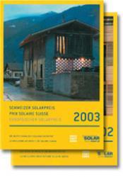 Schweizer Solarpreis / Prix Solaire Suisse 2002 & 2003
