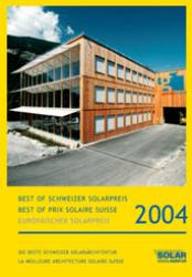 Schweizer Solarpreis / Prix Solaire Suisse 2004
