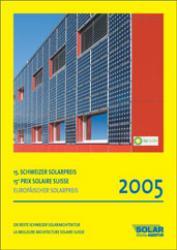 Schweizer Solarpreis / Prix Solaire Suisse 2005