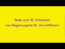 Embedded thumbnail for REDE VON REGIERUNGSRAT URS HOFFMANN IM KUK IN AARAU ZUR 30. VERLEIHUNG DER SCHWEIZER SOLARPREISE